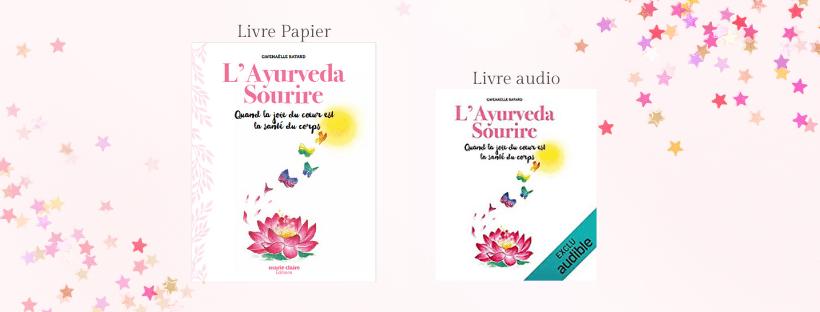 idée cadeau livre ayurveda sourire- livre papier- livre audio