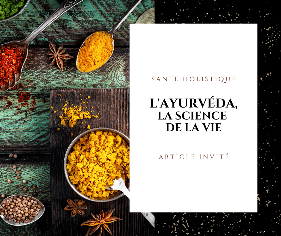 ayurveda science de la vie gwenaelle batard aurore lumiere article